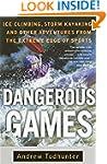 Dangerous Games: Ice Climbing, Storm...