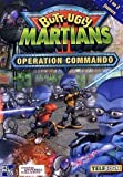 echange, troc Butt Ugly Martians : Operation Commando