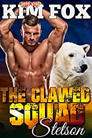 The Clawed Squad: Stetson (The Bear Shifters of Clawed Ranch Book 1)