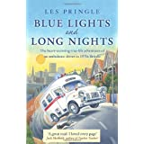 Blue Lights and Long Nightsby Les Pringle