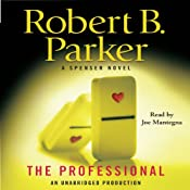 The Professional: A Spenser Novel | [Robert B. Parker]
