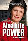 img - for Absolute Power: The Helen Clark Years book / textbook / text book