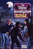 The Secret of Terror Castle (Three Investigators Classics)