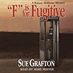 F is for Fugitive: A Kinsey Millhone Mystery | Sue Grafton