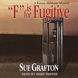 F is for Fugitive: A Kinsey Millhone Mystery | [Sue Grafton]