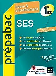 SES 1re ES - Prépabac Cours & entraînement: Cours, méthodes et exercices - Premi