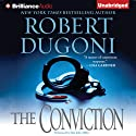 The Conviction: David Sloane, Book 5 (       UNABRIDGED) by Robert Dugoni Narrated by Dan John Miller