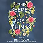 The Keeper of Lost Things: A Novel Hörbuch von Ruth Hogan Gesprochen von: Jane Collingwood, Sandra Duncan