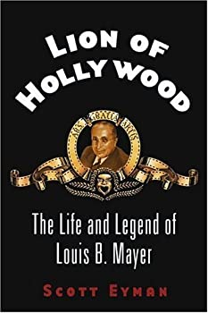 lion of hollywood - scott eyman