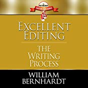 Excellent Editing: The Writing Process | William Bernhardt