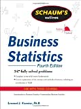 img - for Schaum's Outline of Business Statistics, Fourth Edition (Schaum's Outline Series) 4th (fourth) Edition by Kazmier, Leonard [2009] book / textbook / text book