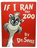 img - for If I Ran the Zoo, 1950, First Edition book / textbook / text book