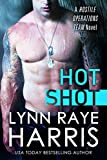 Hot Shot (A Hostile Operations Team Novel)(#5)