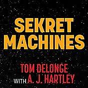 Chasing Shadows: Sekret Machines Series, Book 1 | [Tom DeLonge, A. J. Hartley]