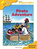Oxford Reading Tree: Stage 5: Playscripts: 2: Pirate Adventure Rod Hunt