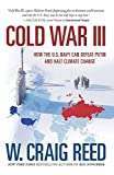 img - for Cold War III: How the U.S. Navy Can Defeat Putin and Halt Climate Change book / textbook / text book