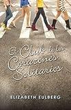 El Club de los Corazones Solitarios (Alfaguara Juvenil) (Spanish Edition)
