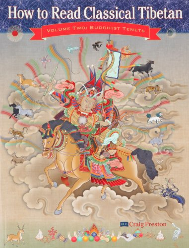 How to Read Classical Tibetan (Volume 2): Buddhist Tenets