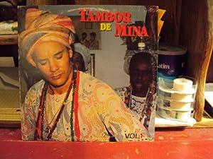 Tambor De Mina [Brazil Voodoo Umbanda]