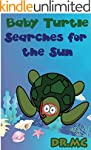 Baby Turtle Searches for the Sun: Chi...