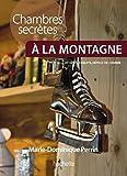 echange, troc Marie-Dominique Perrin - Chambres secrètes à la montagne