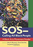 SOS - Calling All Black People: A Black Arts Movement Reader