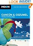 Moon Cancun and Cozumel: Including th...