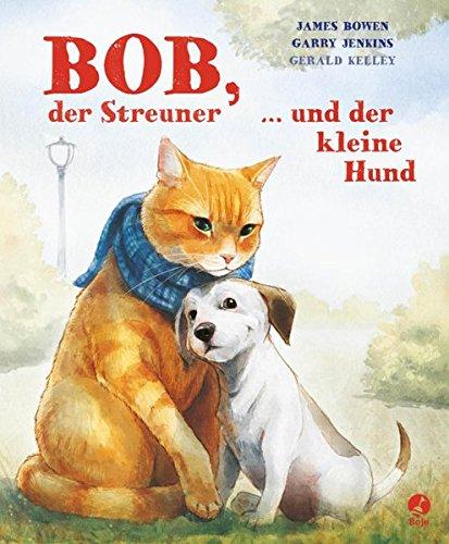 bob-der-streuner-und-der-kleine-hund-james-bowen-bucher-band-2
