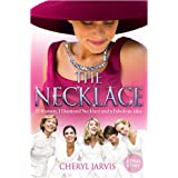 The Necklace: A true story of 13 women, 1 diamond necklace and a fabulous ideaby Cheryl Jarvis