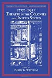 img - for Theatre in the United States: A Documentary History by Barry Witham (2009-06-01) book / textbook / text book