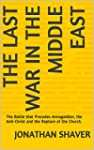 The Last War in The Middle East: The...