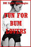 img - for Fun for Bum Lovers: Five Explicit First Anal Sex Erotica Stories book / textbook / text book