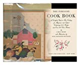 The Fireside Cook Book: A Complete Guide to Fine Cooking for Beginner and Expert Containing 1217 Recipes and over 400 Color Pictures (067125880X) by James A. Beard