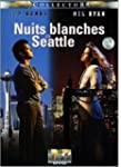 Nuits blanches � Seattle [�dition Col...