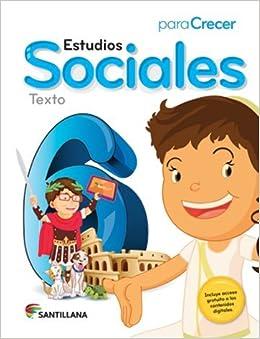Para Crecer Estudios Sociales 6 Texto Santillana 2015-2016 Isbn