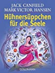 H�hners�ppchen f�r die Seele