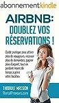 Airbnb : Doublez vos R�servations: Gu...