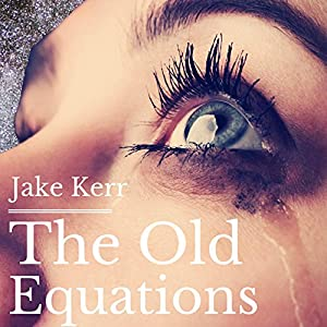 The Old Equations Audiobook