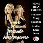 More than Friends | Mary Suzanne