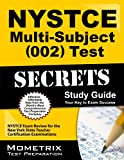 NYSTCE Multi-Subject (002) Test Secrets