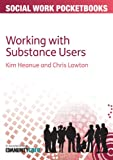 Working with Substance Users (Social Work Pocketbooks)