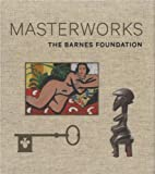 img - for The Barnes Foundation: Masterworks book / textbook / text book