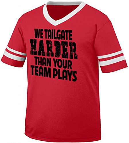 We Tailgate Harder Than Your Team Plays Men'S Ringer T-Shirt (Red, Xxl)