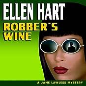 Robber's Wine: A Jane Lawless Mystery, Book 7 | Ellen Hart
