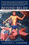 img - for Beyond Belief: Discovering Christianity's New Paradigm book / textbook / text book