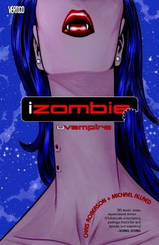 iZombie, Vol. 2: uVampire (iZombie #2)