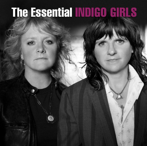 Indigo Girls - The Essential Indigo Girls - Zortam Music
