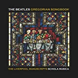 Beatles Gregorian Songbook: Liverpool Manuscripts