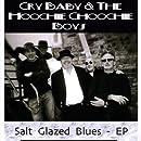 Salt Glazed Blues Ep
