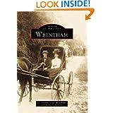 Wrentham (Images of America: Massachusetts)